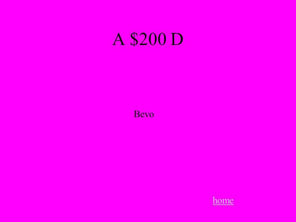 A $200 D home Bevo