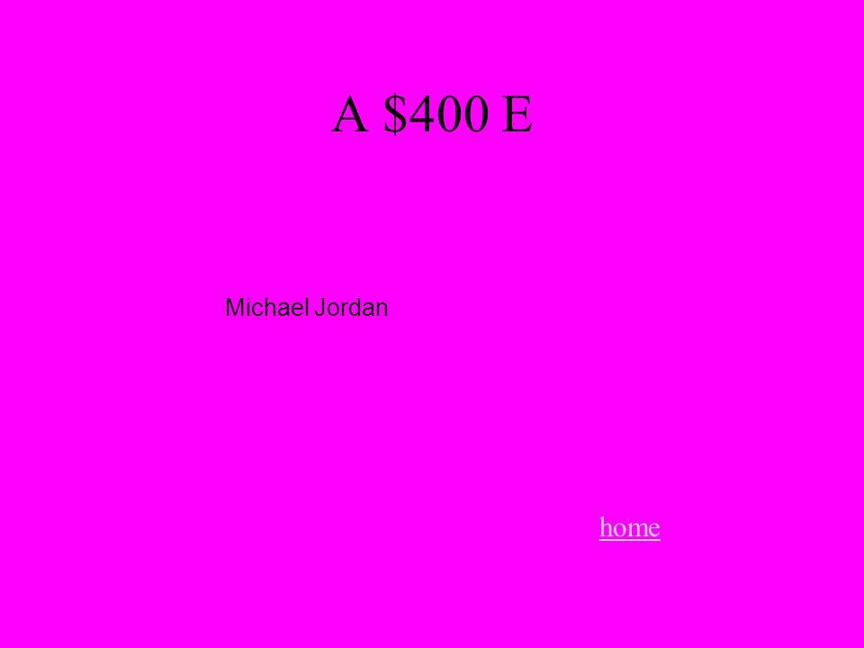 A $400 E home Michael Jordan