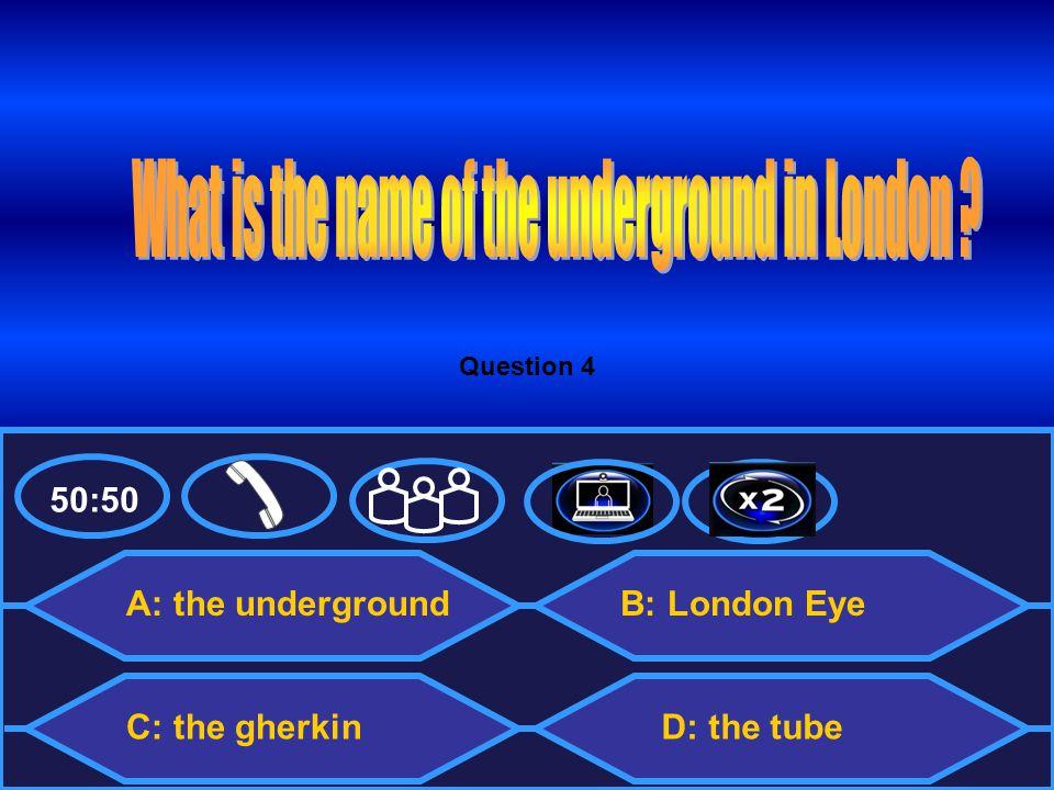 50:50 A: EDF C: Samsung B: Coca Cola D: London Airways Question 9