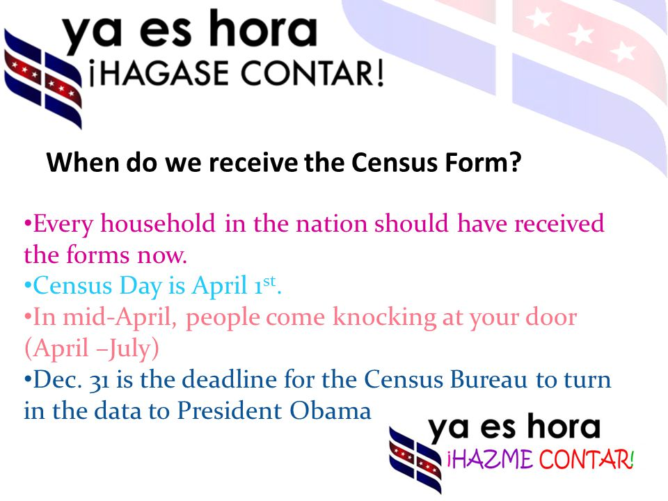 When do we receive the Census Form.