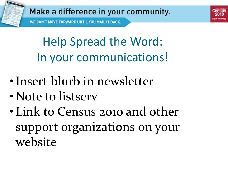 Help Spread the Word: In your communications.