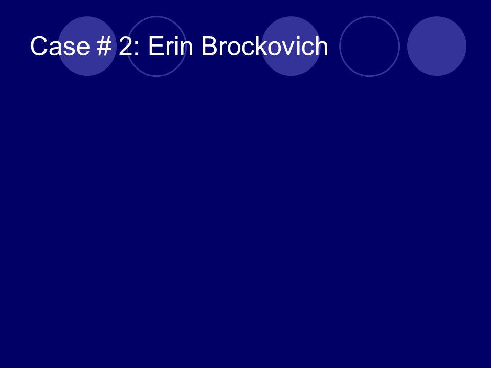 Case # 2: Erin Brockovich