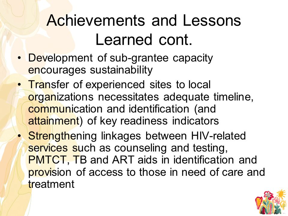 Achievements and Lessons Learned cont.