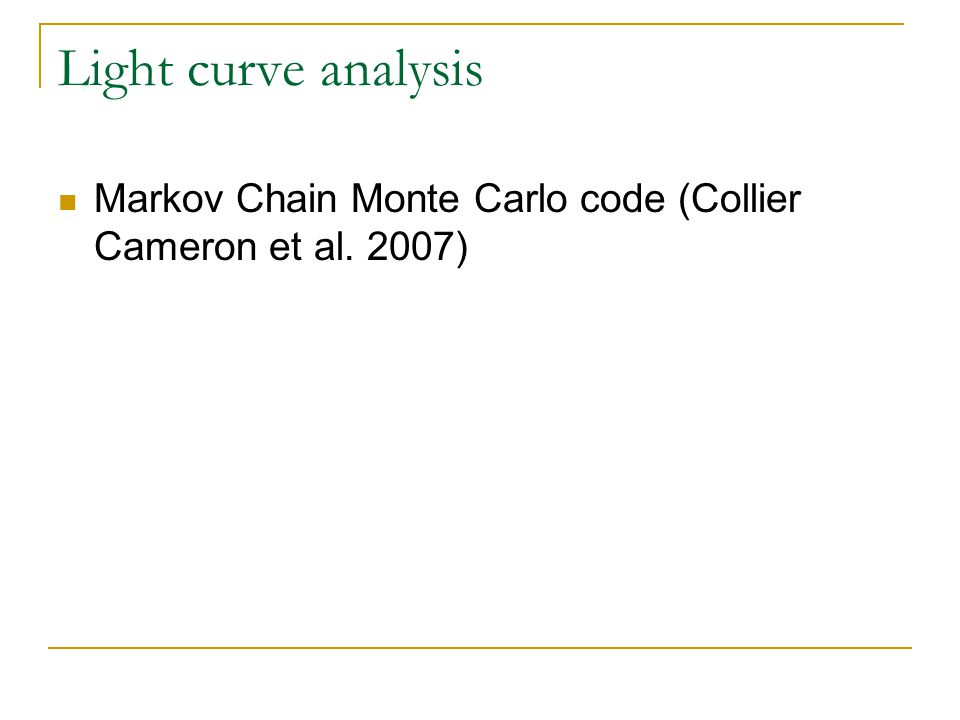 Light curve analysis Markov Chain Monte Carlo code (Collier Cameron et al. 2007)
