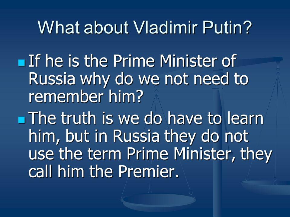 What about Vladimir Putin.