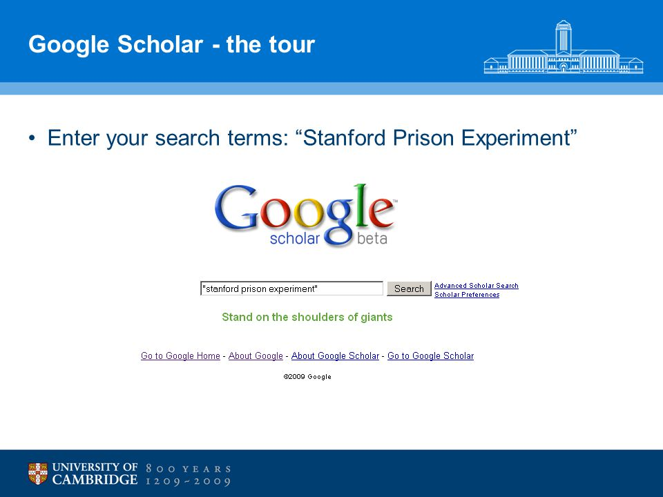 "Google Scholar - the tour Enter your search terms: ""Stanford Prison Experiment"""