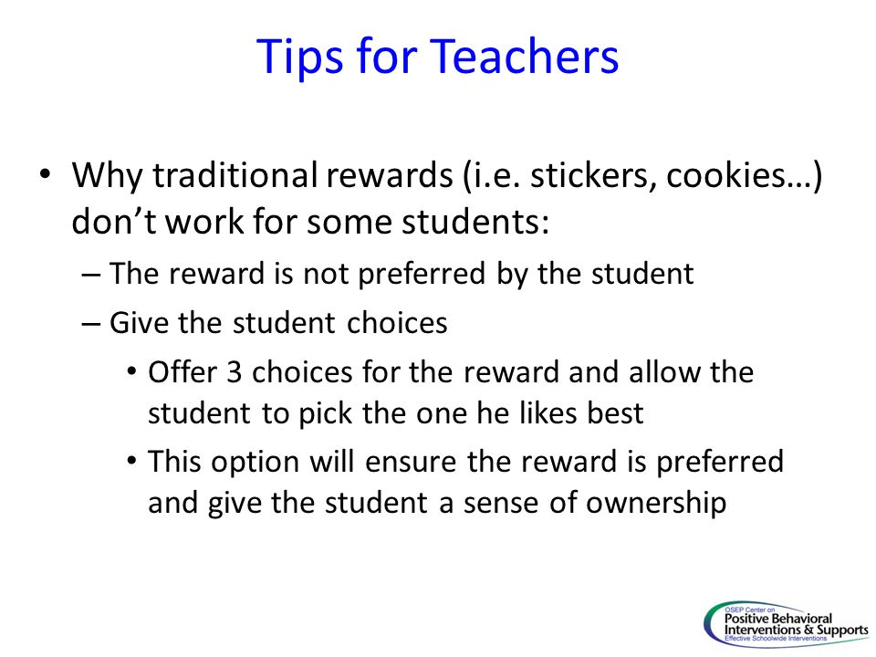 Tips for Teachers Why traditional rewards (i.e.