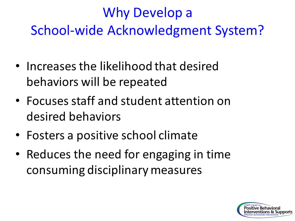 Why Develop a School-wide Acknowledgment System.