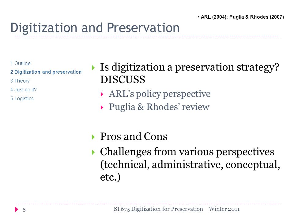 Digitization and Preservation  Is digitization a preservation strategy.