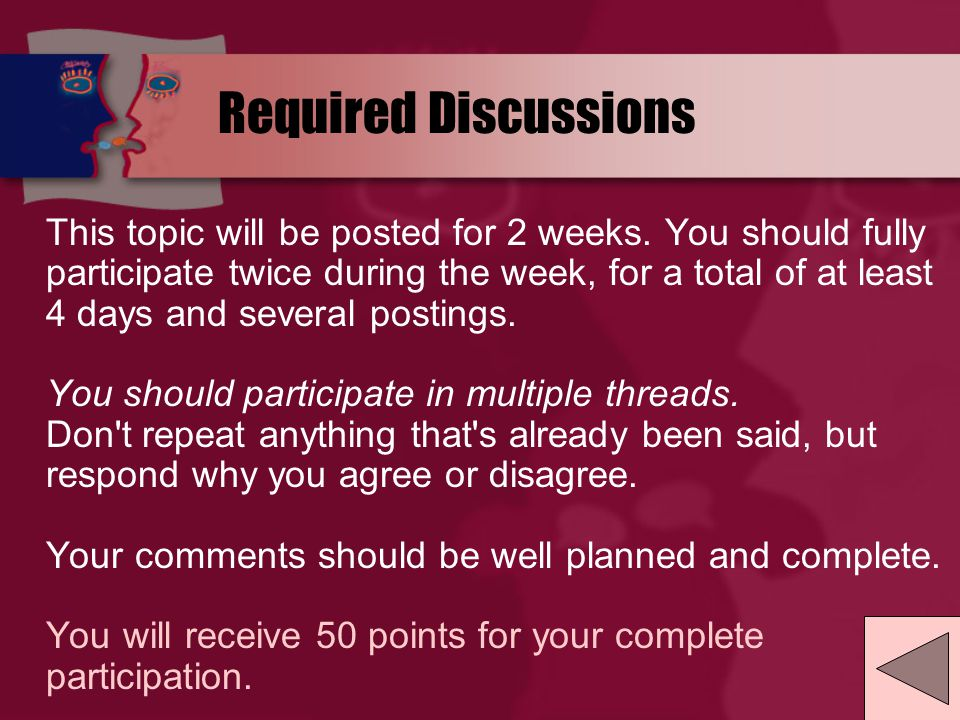 Required Discussions This topic will be posted for 2 weeks.