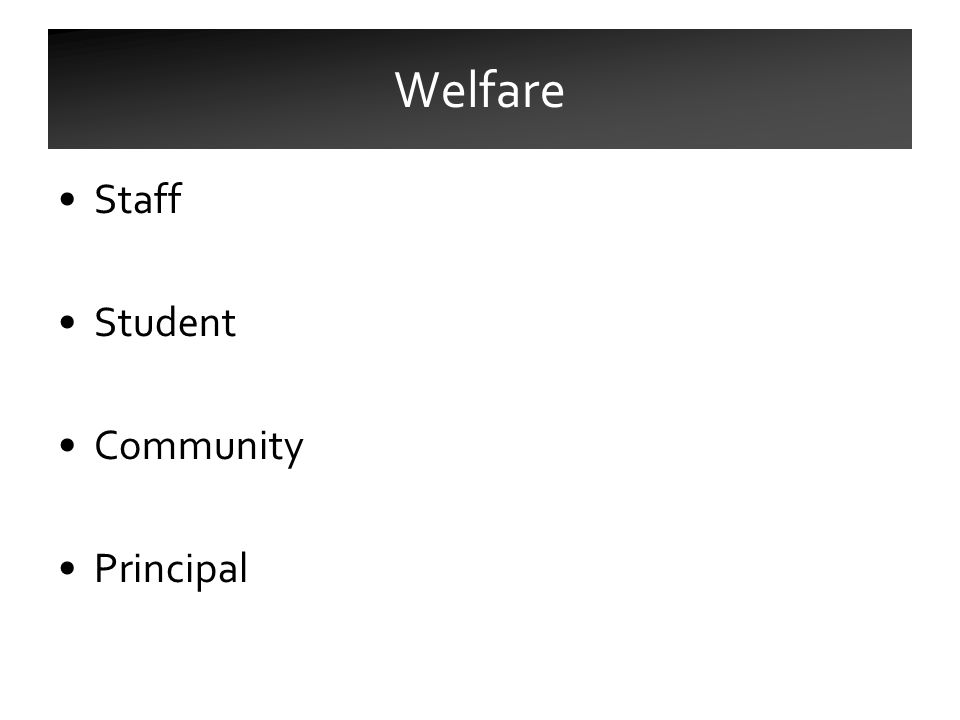 Staff Student Community Principal Welfare
