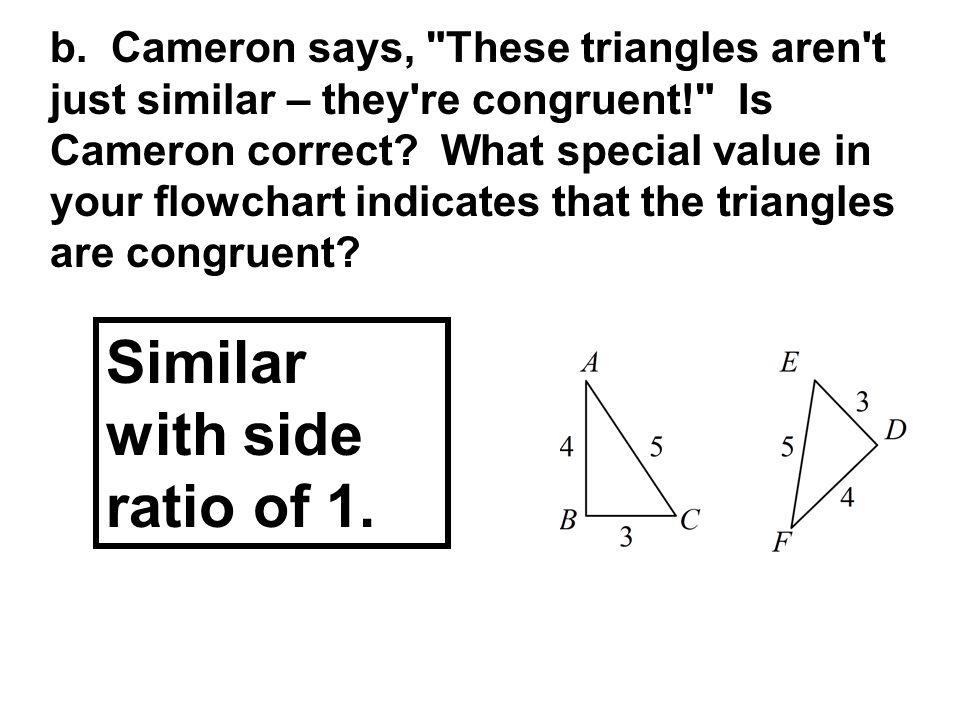 b. Cameron says,