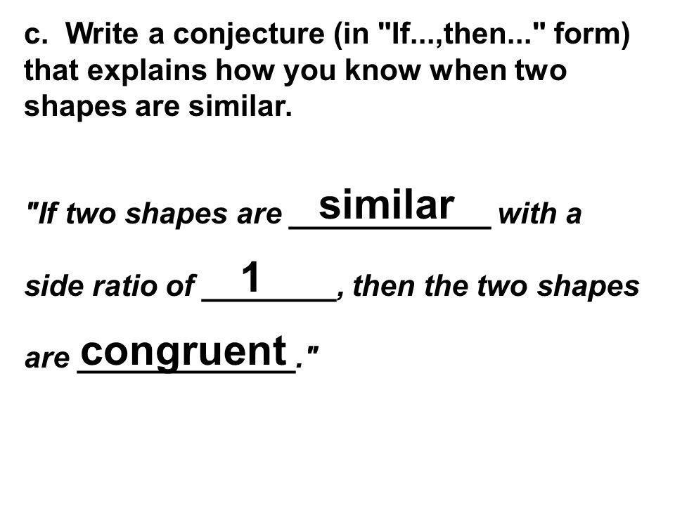 c. Write a conjecture (in
