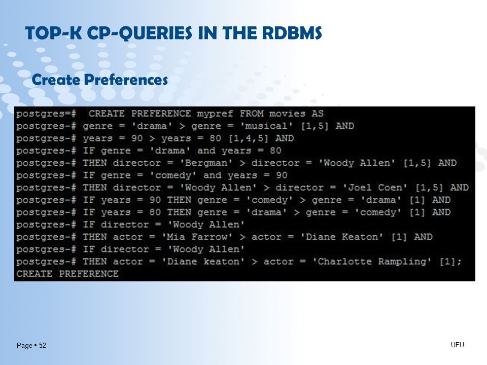 Page  52 UFU Create Preferences TOP-K CP-QUERIES IN THE RDBMS