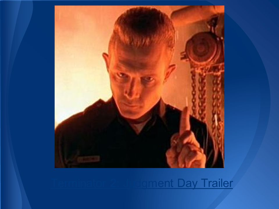 Terminator 2: Judgment Day Trailer