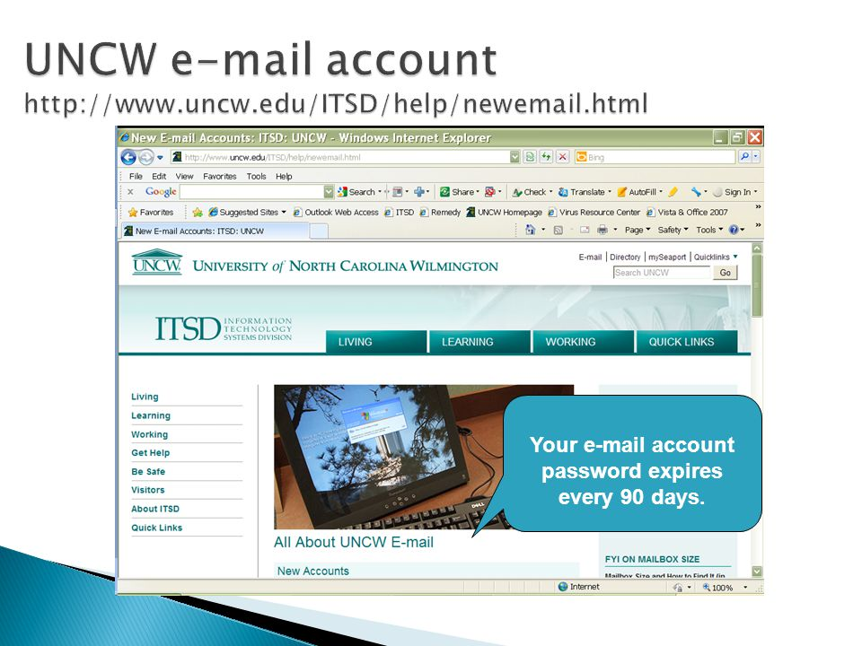  TAC=Technical Assistance Center  Call TAC 910-962-HELP (4357)  E-mail TAC@uncw.eduTAC@uncw.edu  Visit 1 st floor library (very back)  Free virus protection
