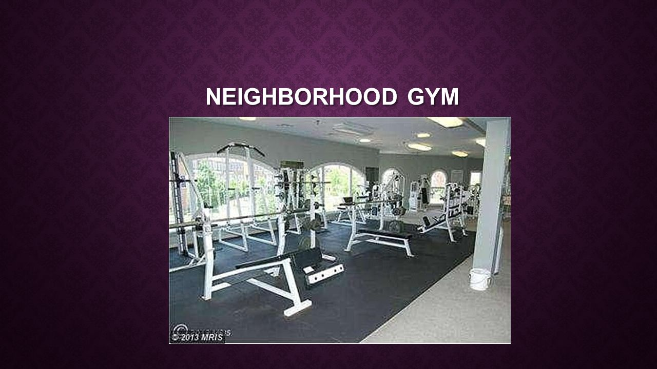 NEIGHBORHOOD GYM