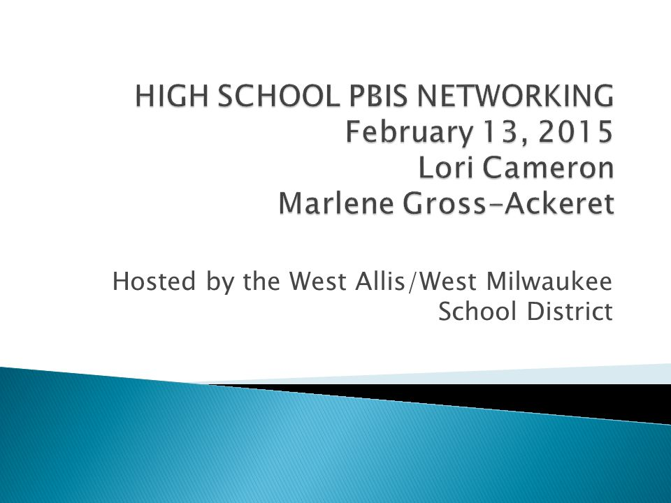  Introductions  Walk over to the Learning Center – tour, meet staff and students – PBIS implementation  DATA, DATA, DATA  Review of PBIS Apps  DEWS update  Why We Teach Behavior and Acknowledgements at the High Schoool  Networking  Announcements