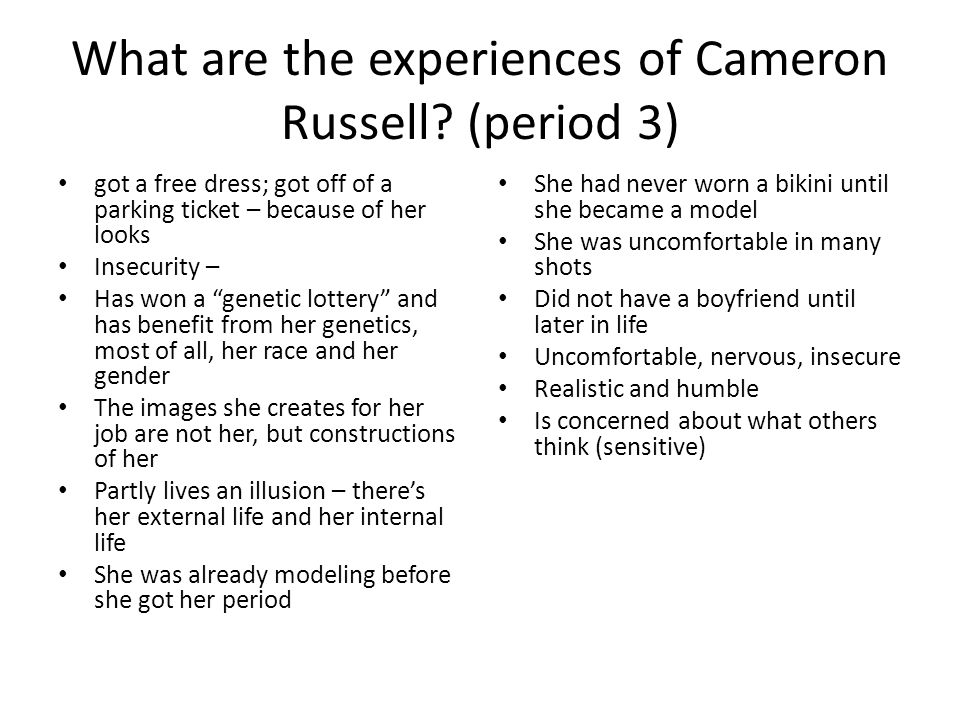 What are the experiences of Cameron Russell.