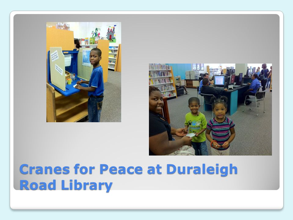Cranes for Peace at Duraleigh Road Library