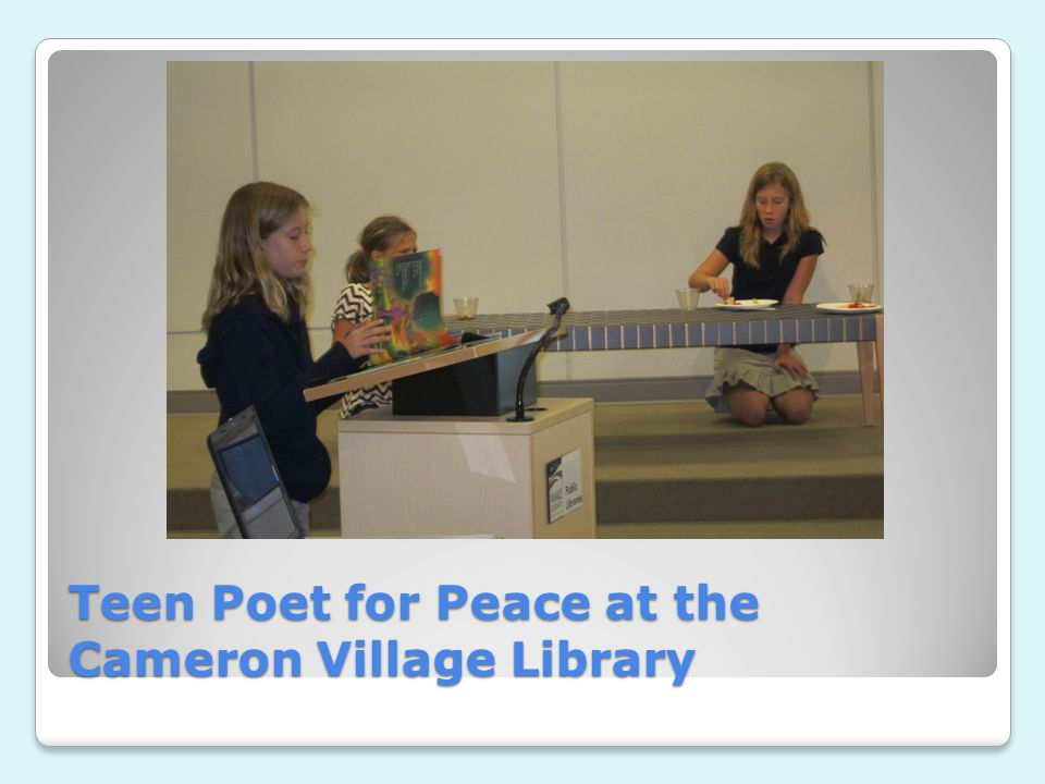 Teen Poet for Peace at the Cameron Village Library