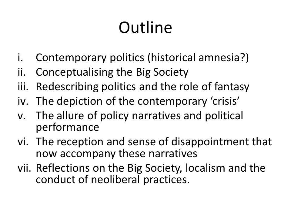 Big Society as a political performance.