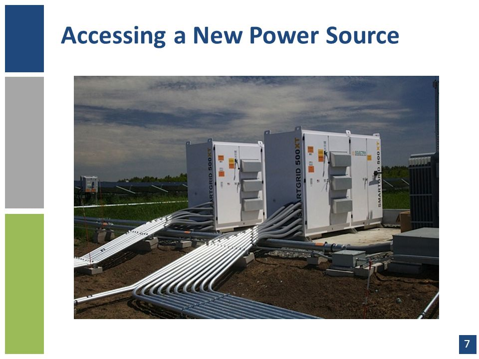 Accessing a New Power Source 7