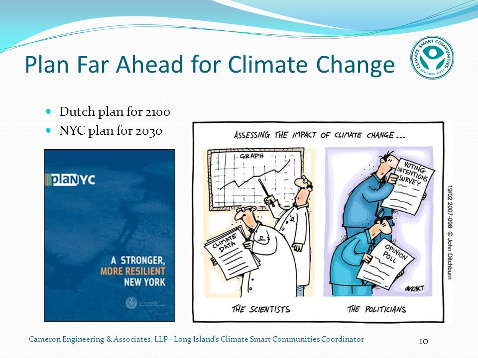 10 Cameron Engineering & Associates, LLP - Long Island's Climate Smart Communities Coordinator Plan Far Ahead for Climate Change Dutch plan for 2100 N
