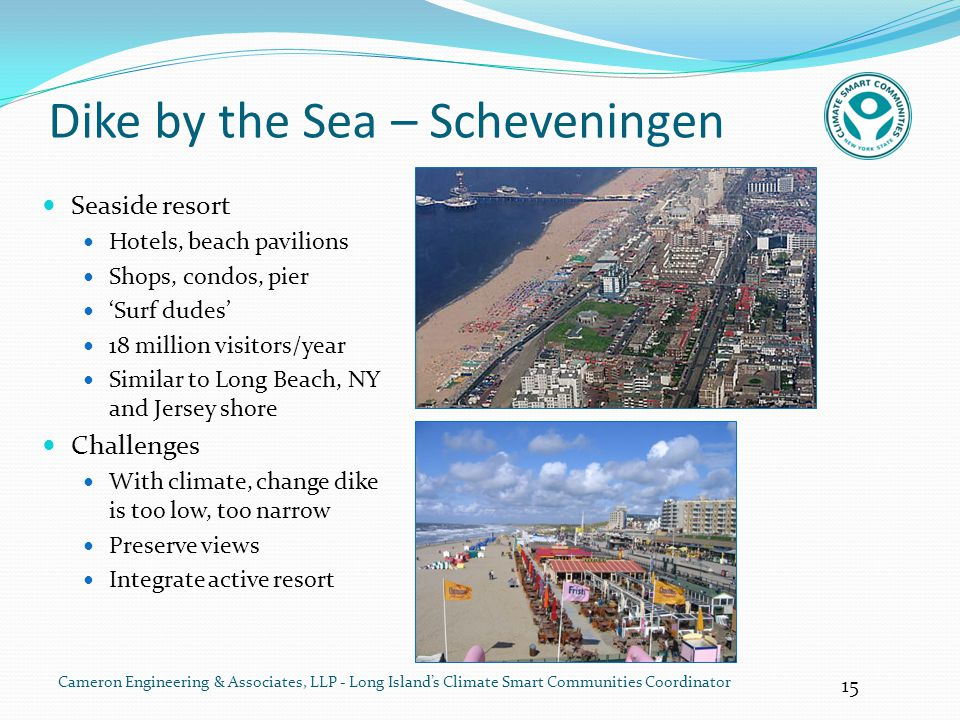 15 Cameron Engineering & Associates, LLP - Long Island's Climate Smart Communities Coordinator Dike by the Sea – Scheveningen Seaside resort Hotels, b
