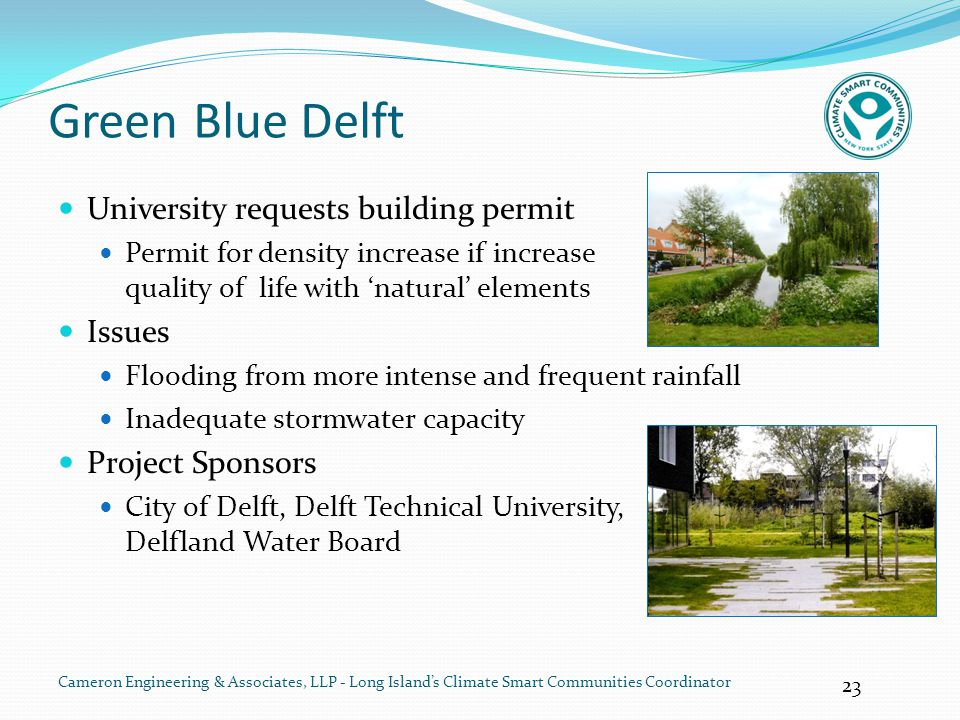 23 Cameron Engineering & Associates, LLP - Long Island's Climate Smart Communities Coordinator Green Blue Delft University requests building permit Pe