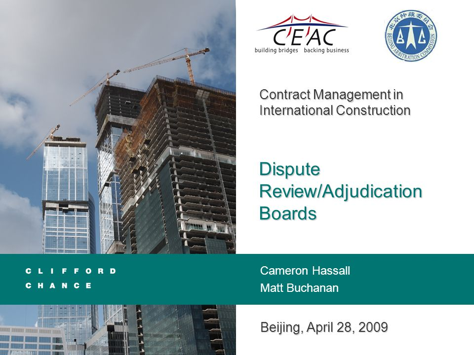 Dispute Review/Adjudication Boards · April 2009 11 Organisations and Associations  Further revision in 1999 - DB principal means of dispute resolution: –Red Book (Construction) – standing DB –Yellow Book (Plant Design and Build) and Silver (EPC/Turnkey) – establishment of the DAB deferred until disputes arise  Gold Book (Design, Build and Operate) in 2008 – standing DB