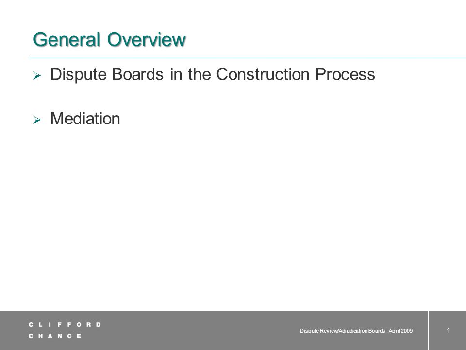 Dispute Review/Adjudication Boards · April 2009 12 Organisations and Associations  Associations  Dispute Resolution Board Foundation - written and non-biding recommendations  American Arbitration Association - Construction Industry Disputes Review Board Procedures  International Chamber of Commerce - Dispute Board Rules  Institution of Civil Engineers - ICE Dispute Resolution Board Procedure  Beijing Arbitration Commission - The Construction Dispute Board Rules of the Beijing Arbitration Commission (1 March 2009)