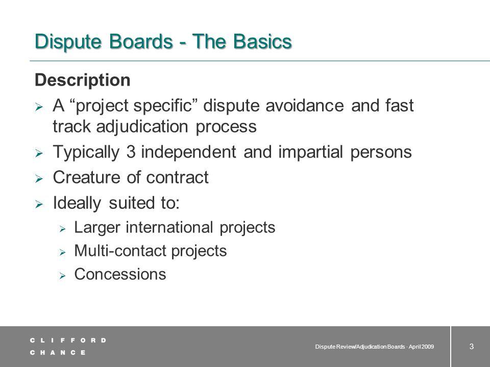 Dispute Review/Adjudication Boards · April 2009 4  Categorisation  Standing vs.