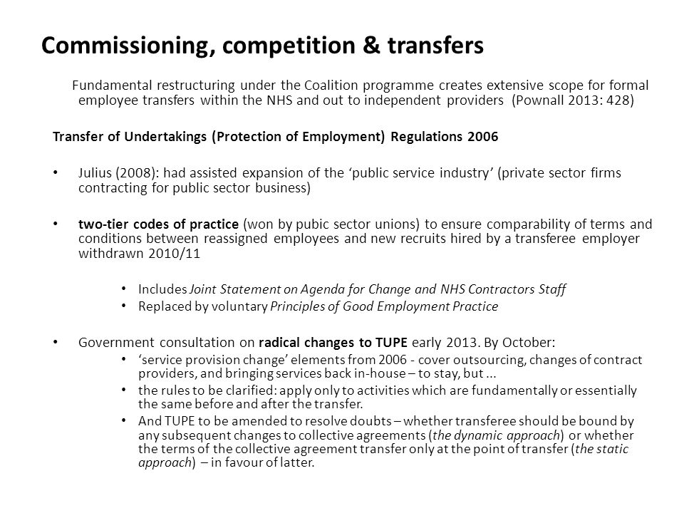 Commissioning, competition & transfers Fundamental restructuring under the Coalition programme creates extensive scope for formal employee transfers w