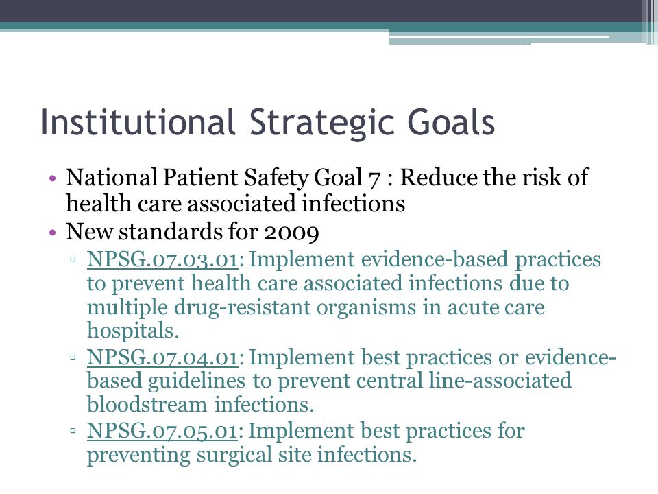 Institutional Strategic Goals Diagnosis Driven Therapy Uniformity in Prescribing Practices Cost Avoidance Education