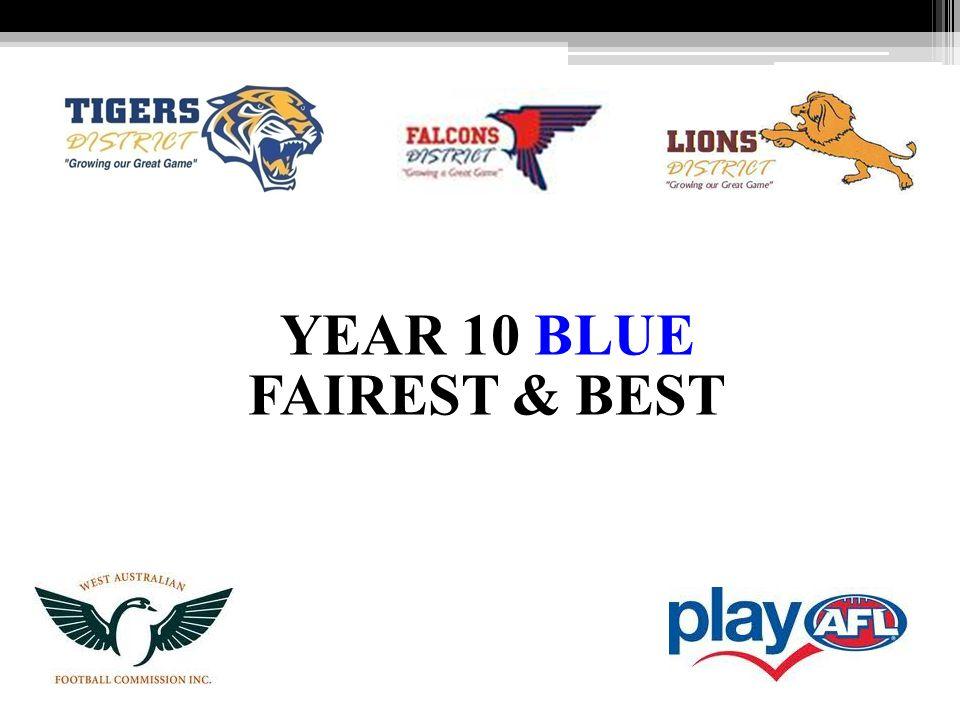YEAR 10 BLUE FAIREST & BEST