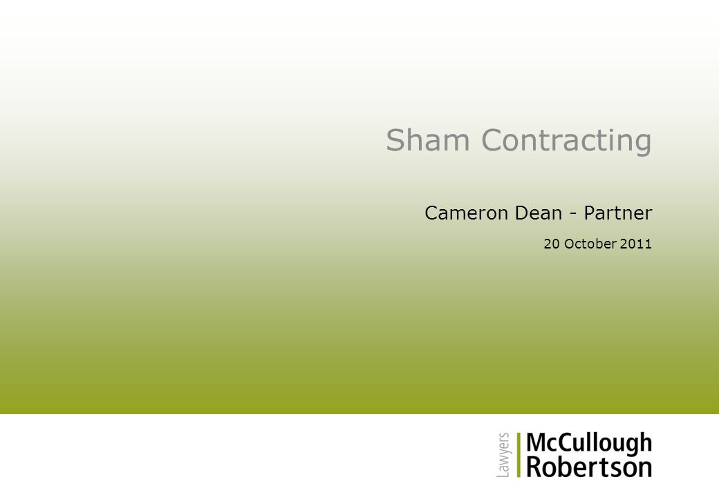 Sham Contracting Cameron Dean - Partner 20 October 2011
