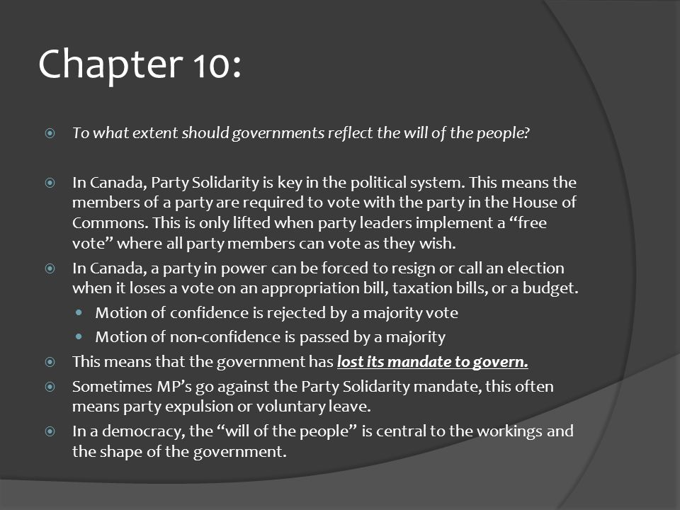 Chapter 10:  To what extent should governments reflect the will of the people.