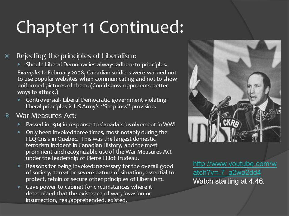 Chapter 11 Continued:  Rejecting the principles of Liberalism: Should Liberal Democracies always adhere to principles.