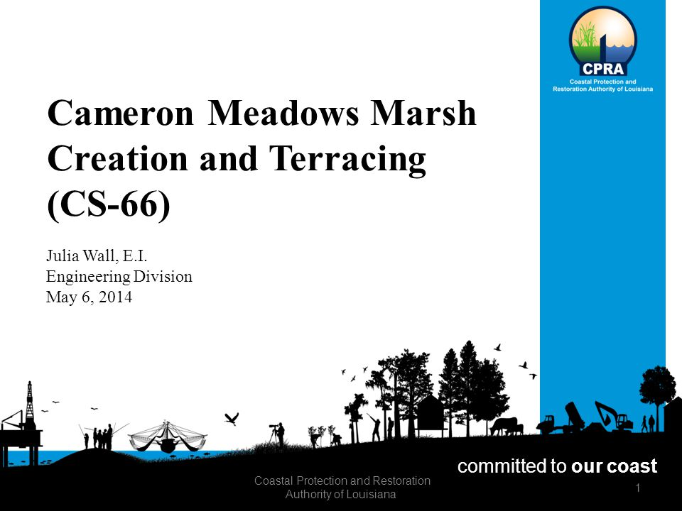 Cameron Meadows Marsh Creation and Terracing (CS-66) Julia Wall, E.I.