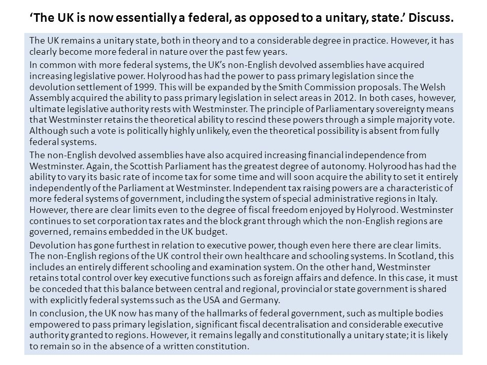 'The UK is now essentially a federal, as opposed to a unitary, state.' Discuss.