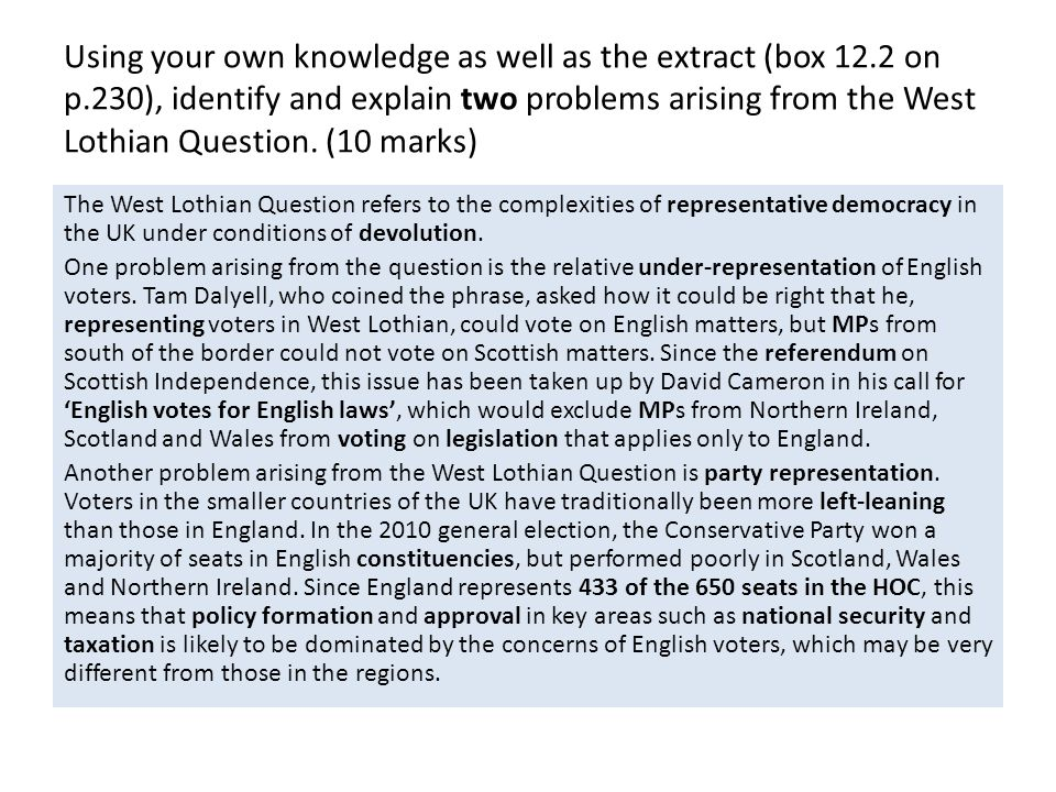 Using your own knowledge as well as the extract, identify and explain two arguments in favour of the creation of an elected English Parliament.