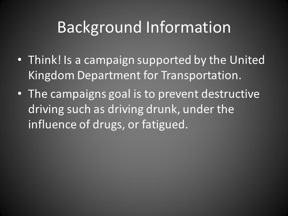 Background Information Think.