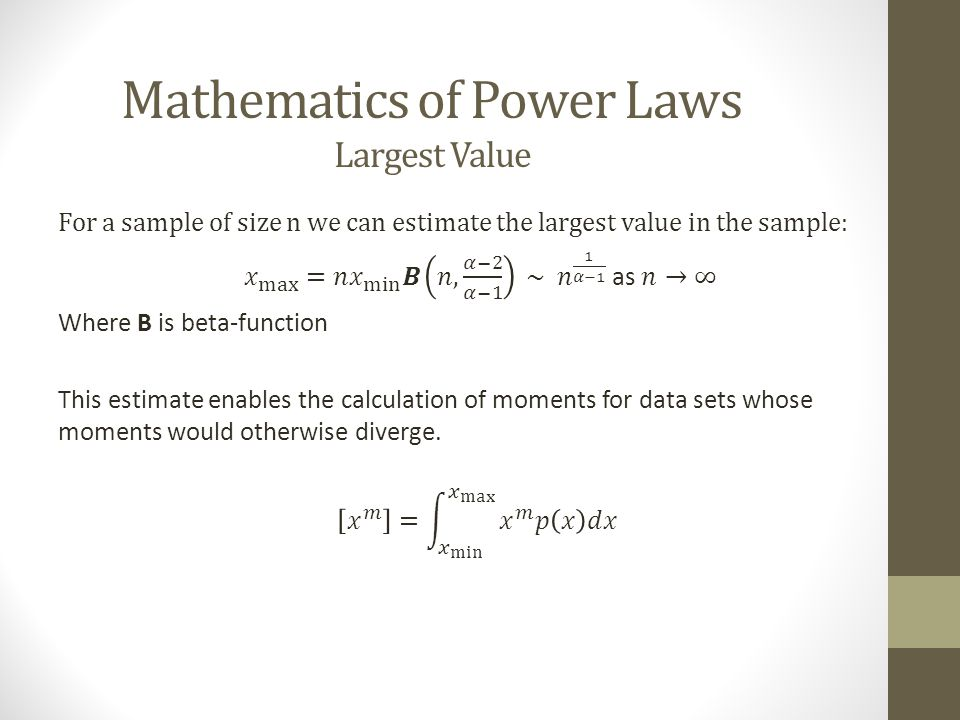 Mathematics of Power Laws Largest Value
