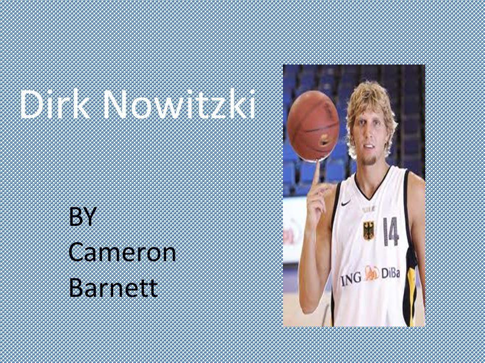 Dirk Nowitzki BY Cameron Barnett