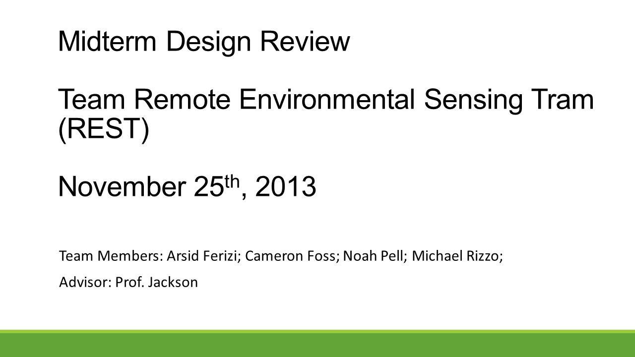 Team Members: Arsid Ferizi; Cameron Foss; Noah Pell; Michael Rizzo; Advisor: Prof.