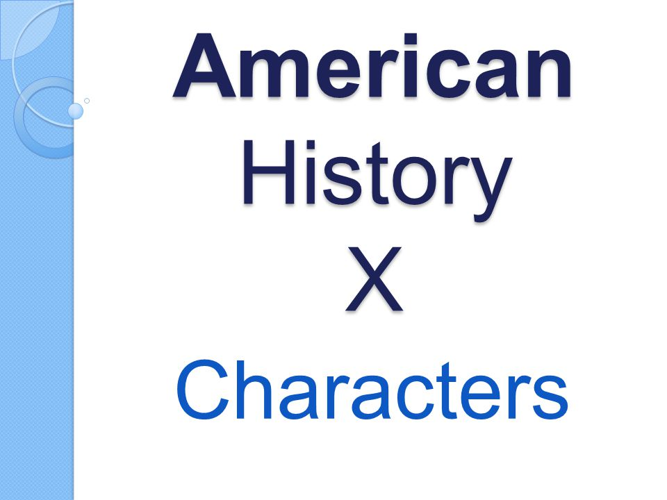 American History X Characters