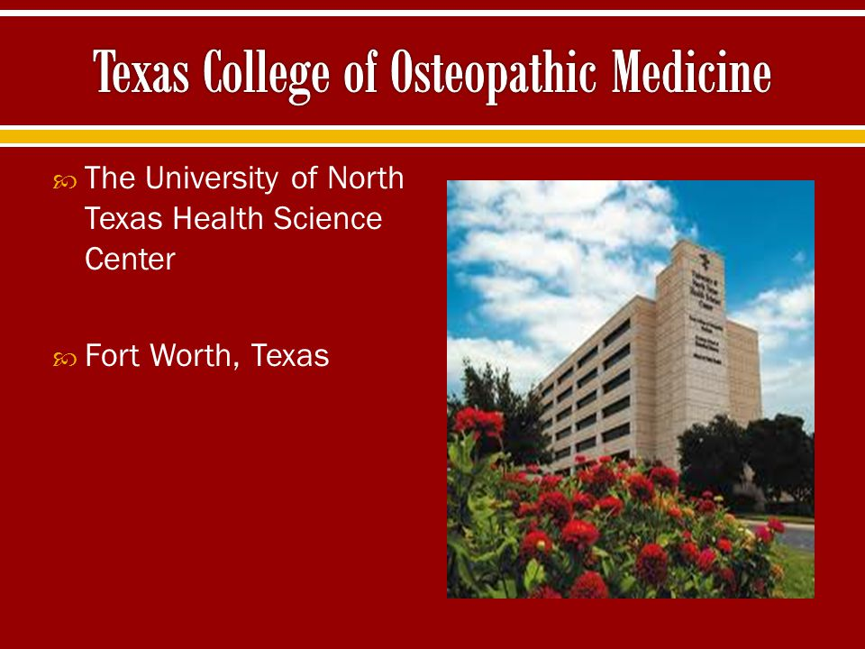  The University of North Texas Health Science Center  Fort Worth, Texas