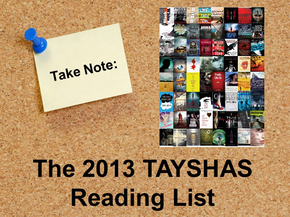 Take Note: The 2013 TAYSHAS Reading List