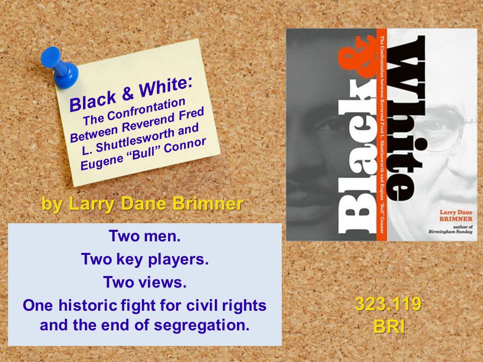 Black & White: The Confrontation Between Reverend Fred L.